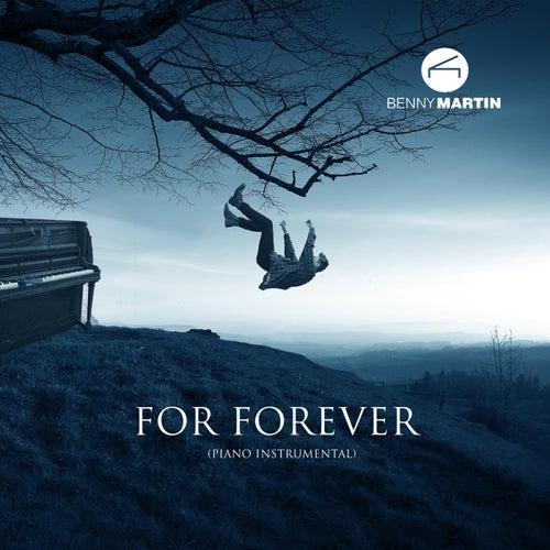 For Forever (Piano Instrumental) di Benny Martin