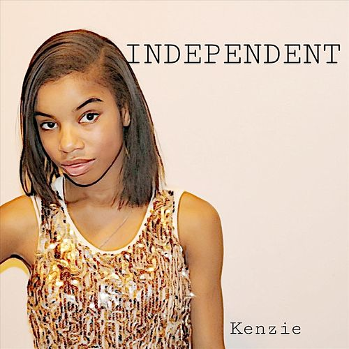 Independent by Kenzie