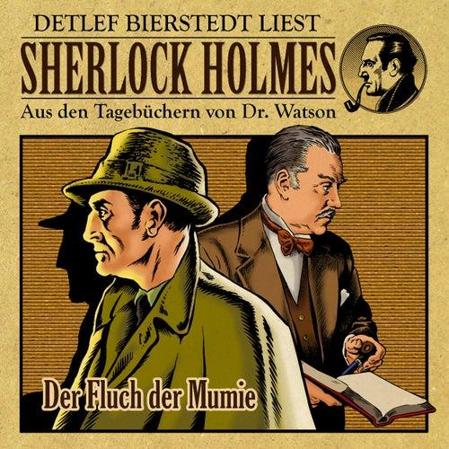 Der Fluch der Mumie (Sherlock Holmes : Aus den Tagebüchern von Dr. Watson) von Sherlock Holmes