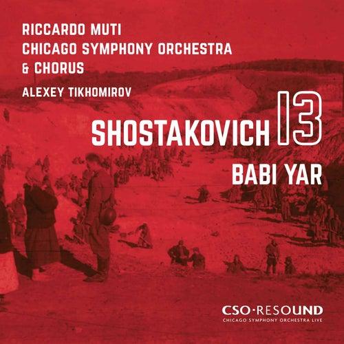 Shostakovich: Symphony No. 13 in B-Flat Minor, Op. 113 'Babi Yar' (Live) von Riccardo Muti