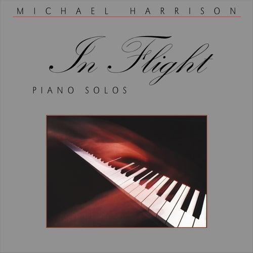 Harrison: In Flight, Piano Solos by Michael Harrison