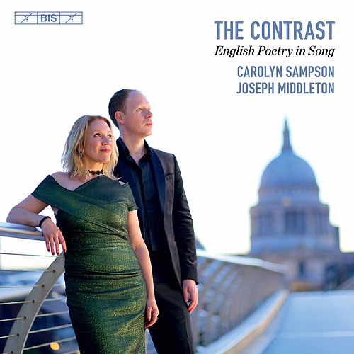 The Contrast: English Poetry in Song de Carolyn Sampson