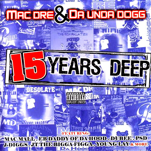 15 Years Deep by Mac Dre