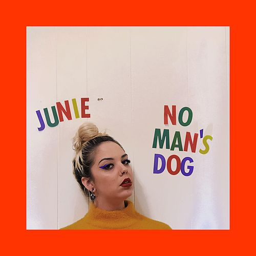No Man's Dog by Junie Morrison