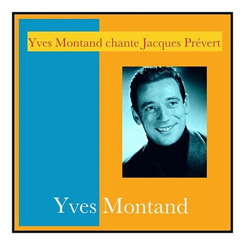 Yves Montand chante Jacques Prévert von Yves Montand