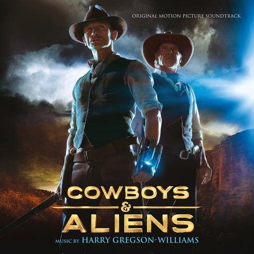 Cowboys & Aliens (Original Motion Picture Soundtrack) by Harry Gregson-Williams