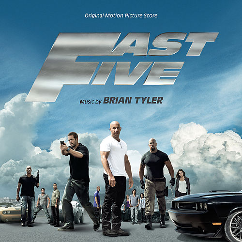 Fast Five (Original Motion Picture Score) de Brian Tyler