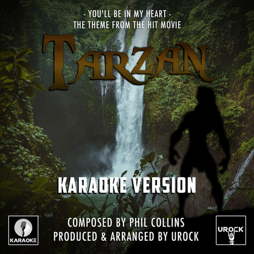 You'll Be In My Heart (From 'Tarzan') (Karaoke Version) von Urock