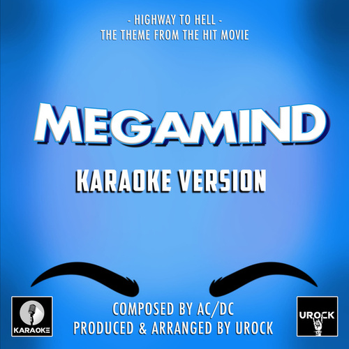 Highway To Hell (From 'Megamind') (Karaoke Version) by Urock