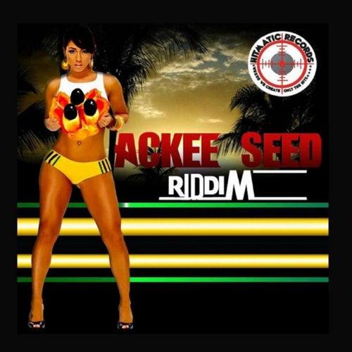 Ackee Seed Riddim de Various Artists