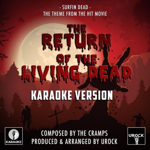 Surfing Dead (From 'The Return Of The Living Dead') (Karaoke Version) de Urock