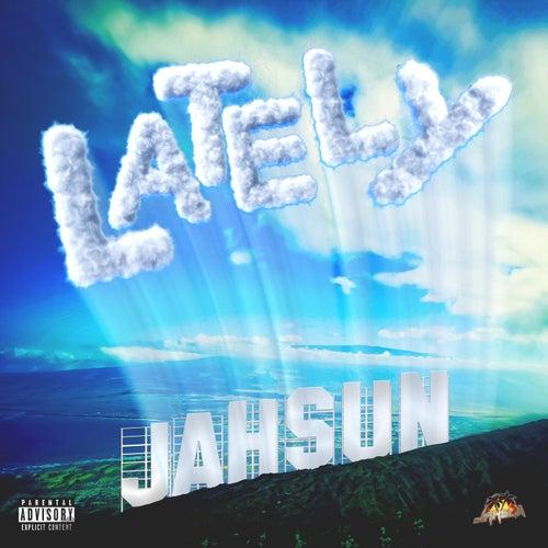 Lately de Jah Sun