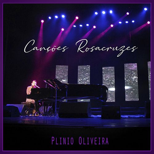 Canções Rosacruzes de Plinio Oliveira