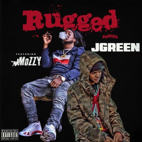Rugged (Remix) [feat. Mozzy] von J. Green