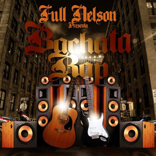 Bachata Rap de Full Nelson