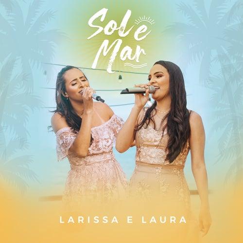 Sol e Mar (Ao Vivo) von Larissa e Laura