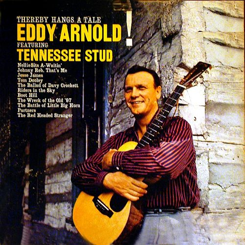 Thereby Hangs A Tale by Eddy Arnold