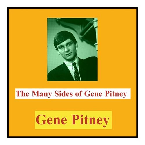 The Many Sides of Gene Pitney by Gene Pitney