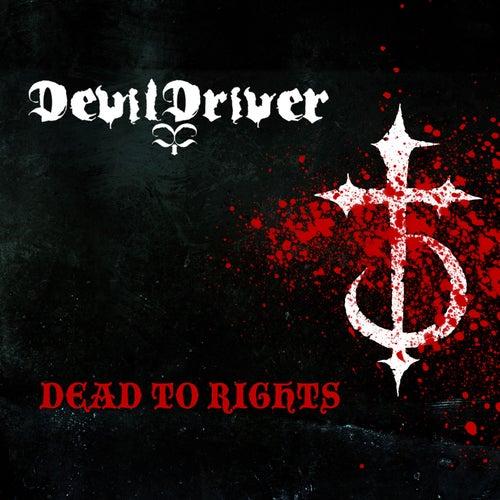 Dead To Rights von DevilDriver