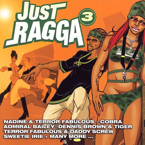 Just Ragga Volume 3 by Various Artists