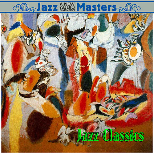 Jazz Classics by Various Artists