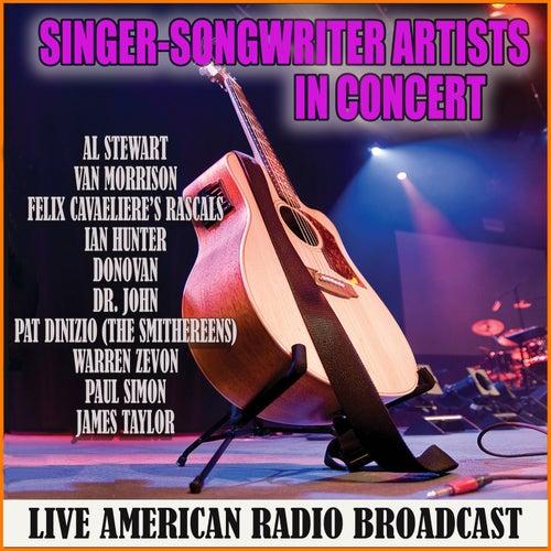 Singer-Songwriter Artists in Concert (Live) de Various Artists