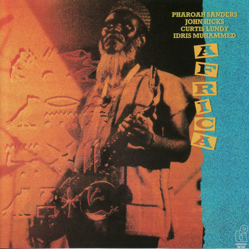 Africa by Pharoah Sanders