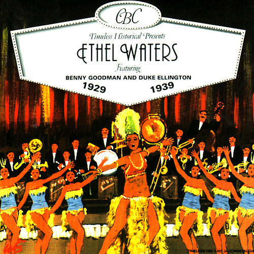 Ethel Waters 1929 - 1939 by Ethel Waters