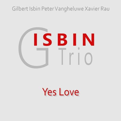 Yes Love by Isbin Trio