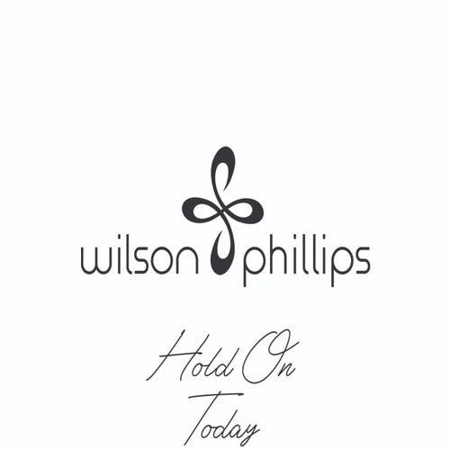 Hold On (Today) von Wilson Phillips