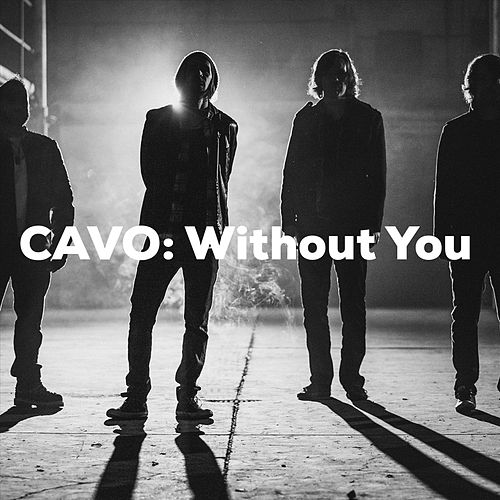 Without You von Cavo