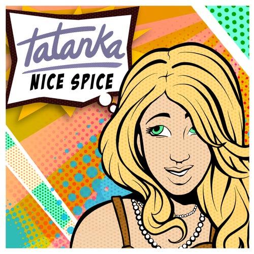 Nice Spice by Tatanka