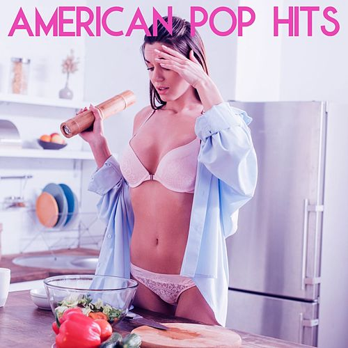 American Pop Hits by Various Artists
