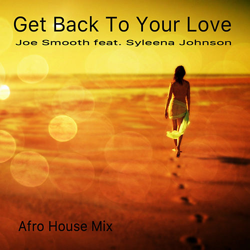 Get Back To Your Love de Joe Smooth