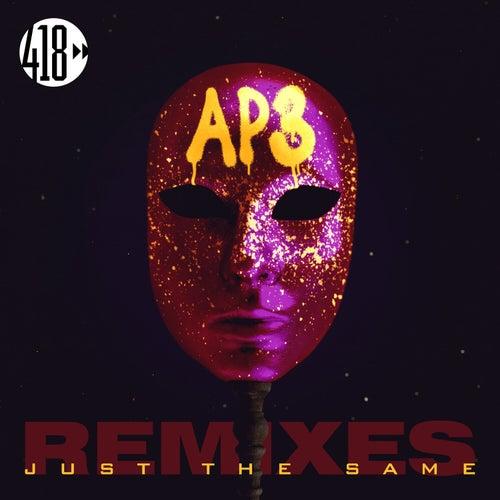 Just The Same (The Remixes) von Ap3