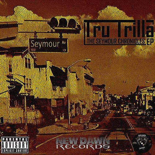 The Seymour Chronicles by Tru Trilla