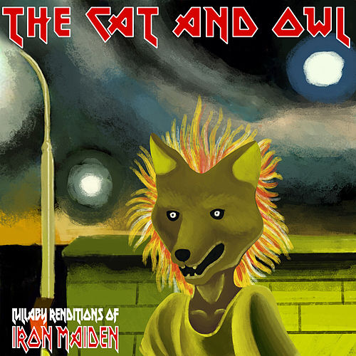 Lullaby Renditions of Iron Maiden de The Cat and Owl