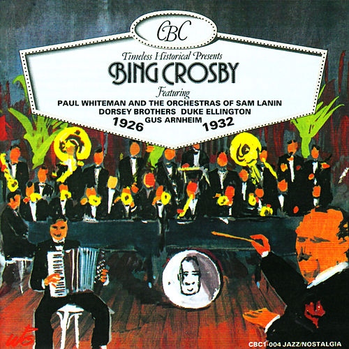Bing Crosby: 1926-1932 by Bing Crosby