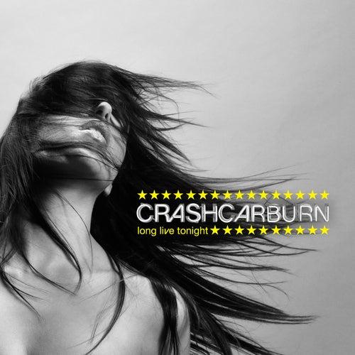 Long Live Tonight de Crashcarburn