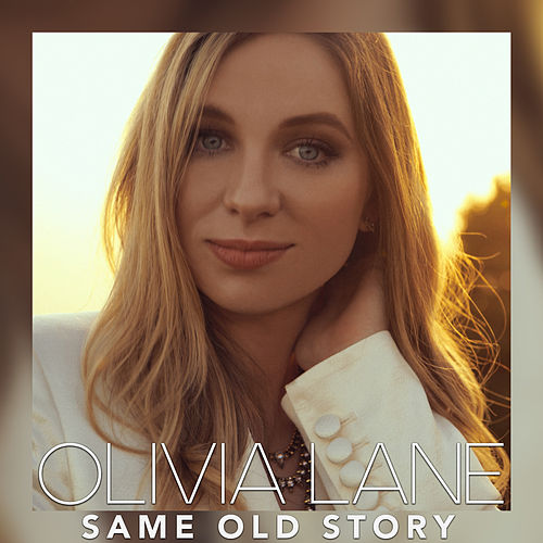 Same Old Story by Olivia Lane