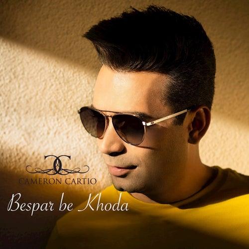 Bespar Be Khoda (Radio Edit) de Cameron Cartio
