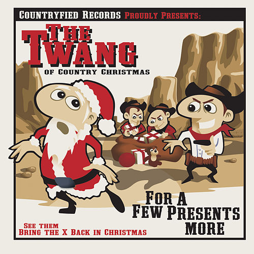 For A Few Presents More von Twang