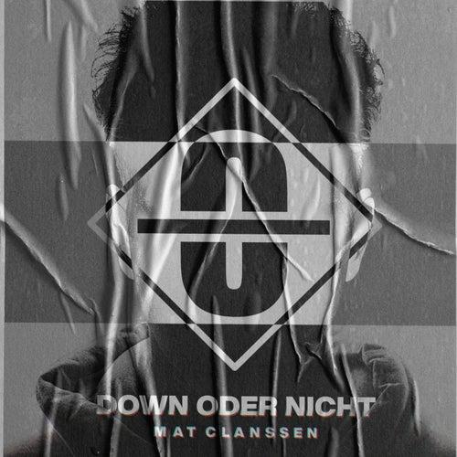 down_oder_nicht by Mat Clanssen