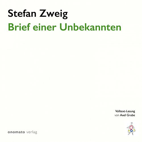 Brief einer Unbekannten (Erzählung) von Stefan Zweig