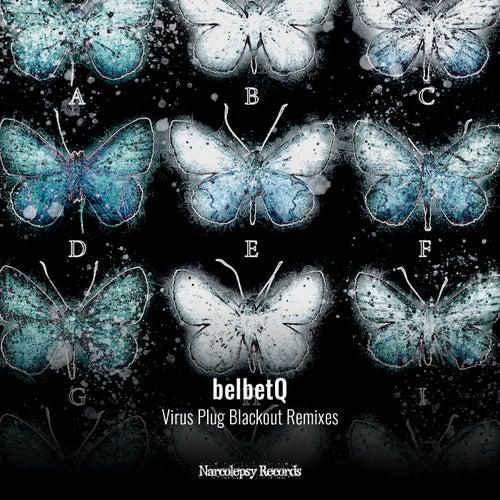 Virus Plug Blackout Remixes von belbetQ