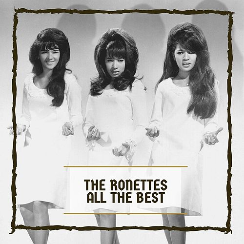 All The Best by The Ronettes