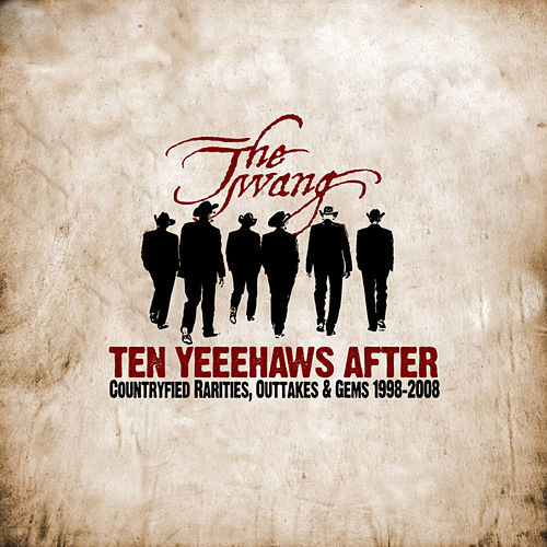 Ten Yeeehaws After by Twang