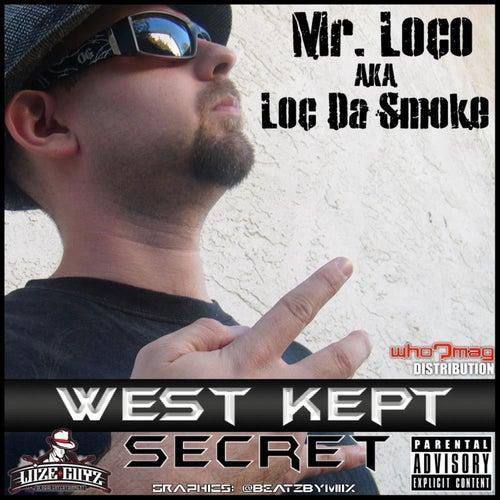 West Kept Secret de Mr. Loco