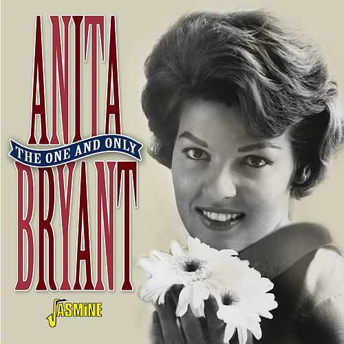 The One and Only von Anita Bryant
