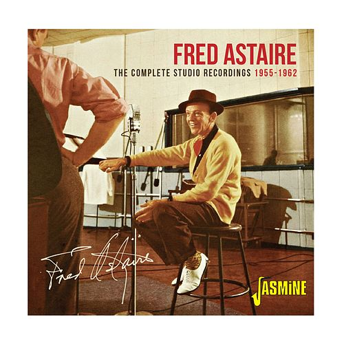The Complete Studio Recordings (1955-1962) von Fred Astaire